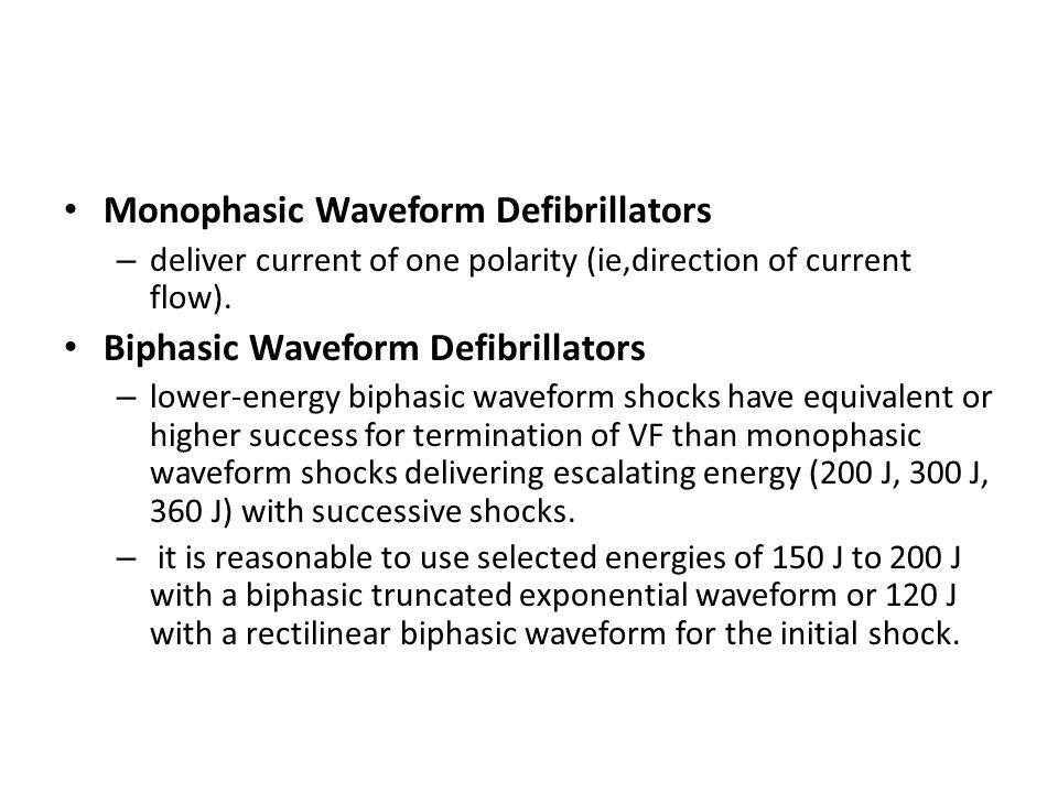 Monophasic Waveform Defibrillators