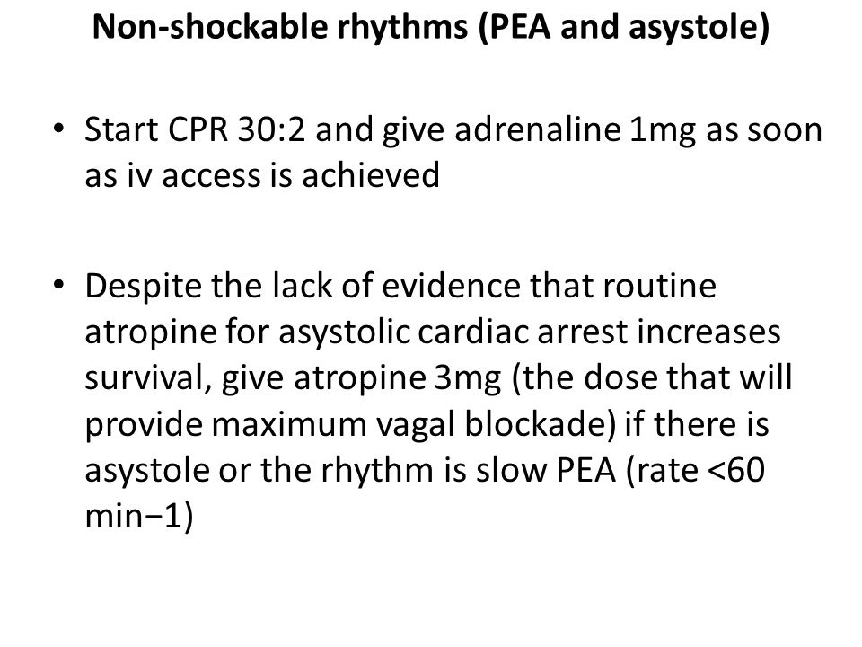 Non-shockable rhythms (PEA and asystole)