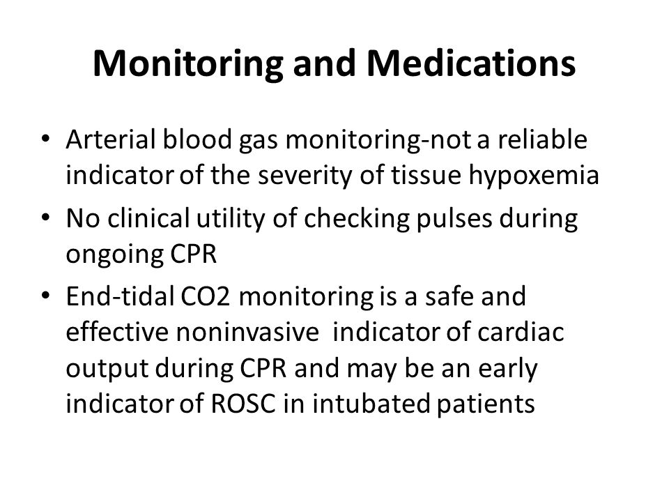Monitoring and Medications