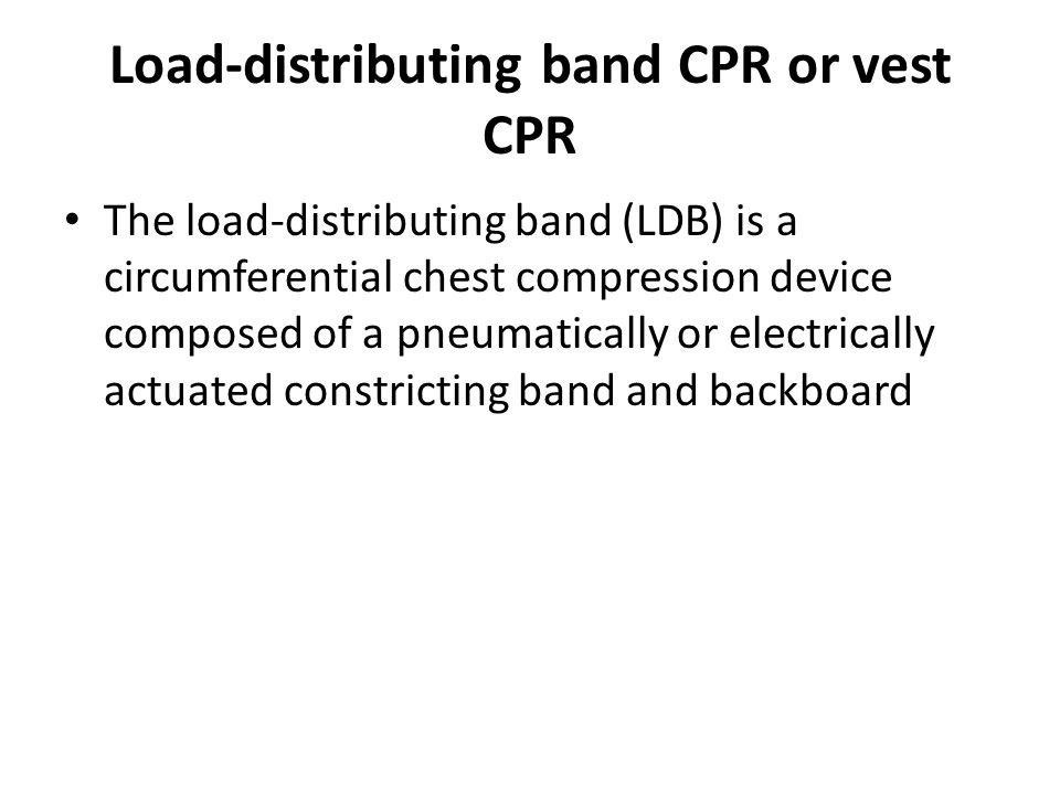Load-distributing band CPR or vest CPR