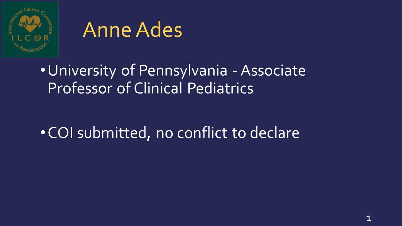 Anne Ades University of Pennsylvania - Associate Professor of Clinical Pediatrics.