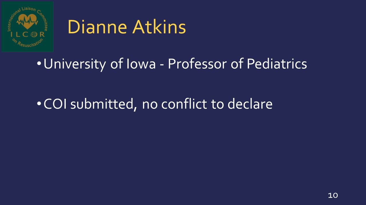 Dianne Atkins University of Iowa - Professor of Pediatrics