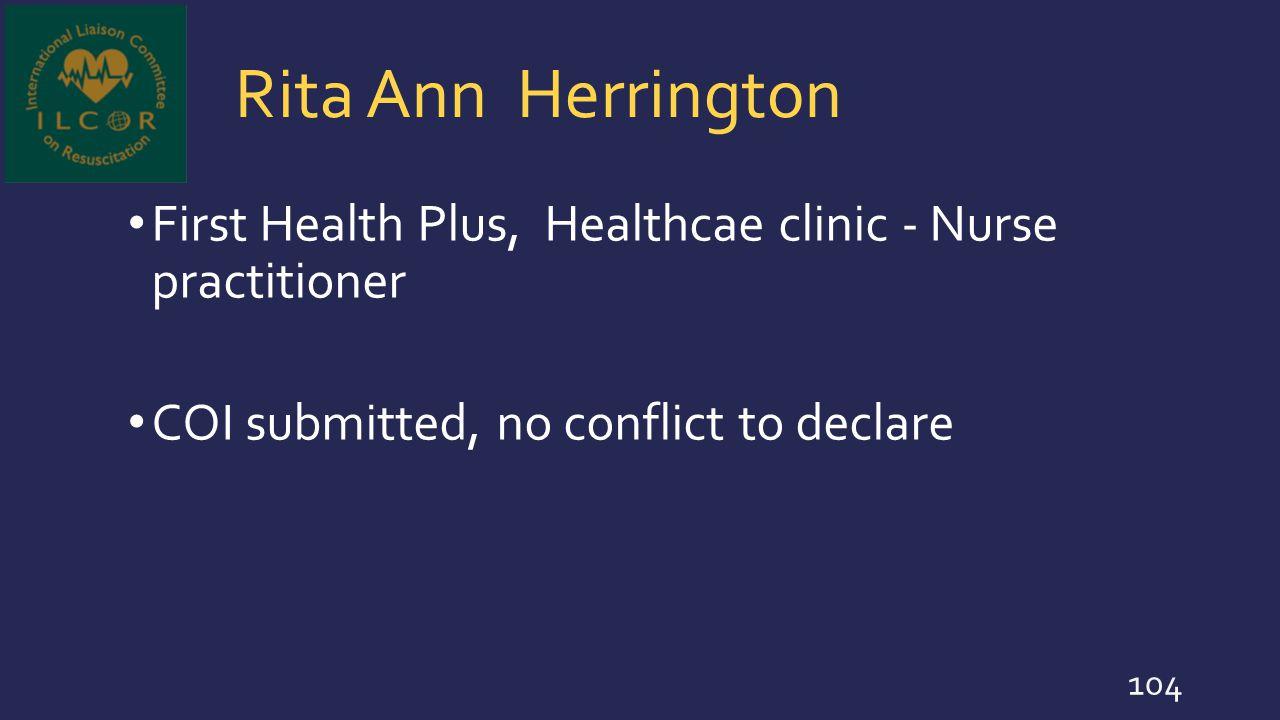 Rita Ann Herrington First Health Plus, Healthcae clinic - Nurse practitioner.