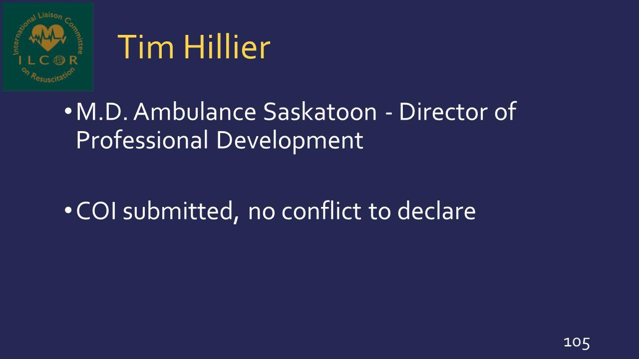 Tim Hillier M.D. Ambulance Saskatoon - Director of Professional Development.