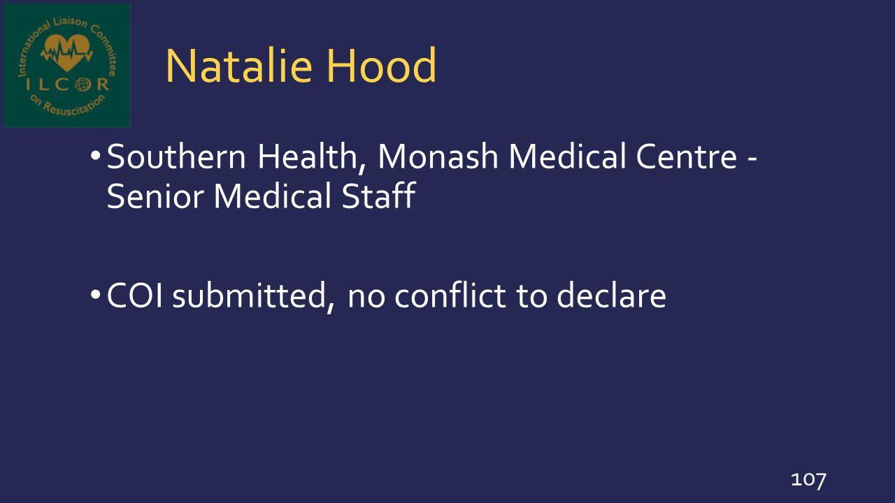 Natalie Hood Southern Health, Monash Medical Centre - Senior Medical Staff.