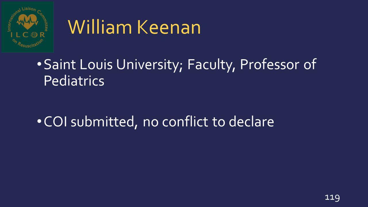 William Keenan Saint Louis University; Faculty, Professor of Pediatrics.