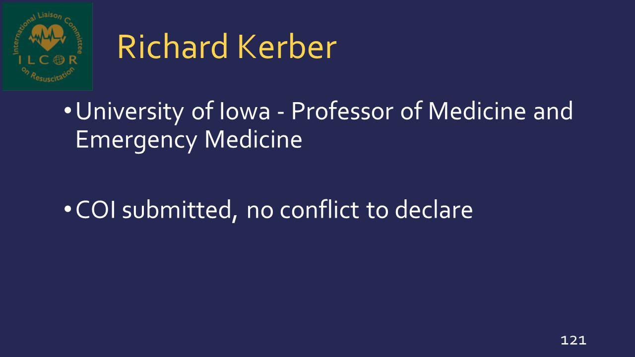 Richard Kerber University of Iowa - Professor of Medicine and Emergency Medicine.