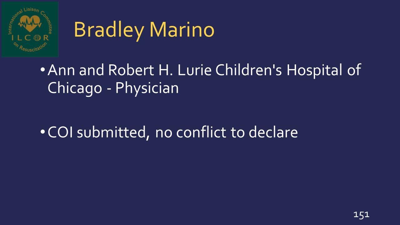 Bradley Marino Ann and Robert H. Lurie Children s Hospital of Chicago - Physician.