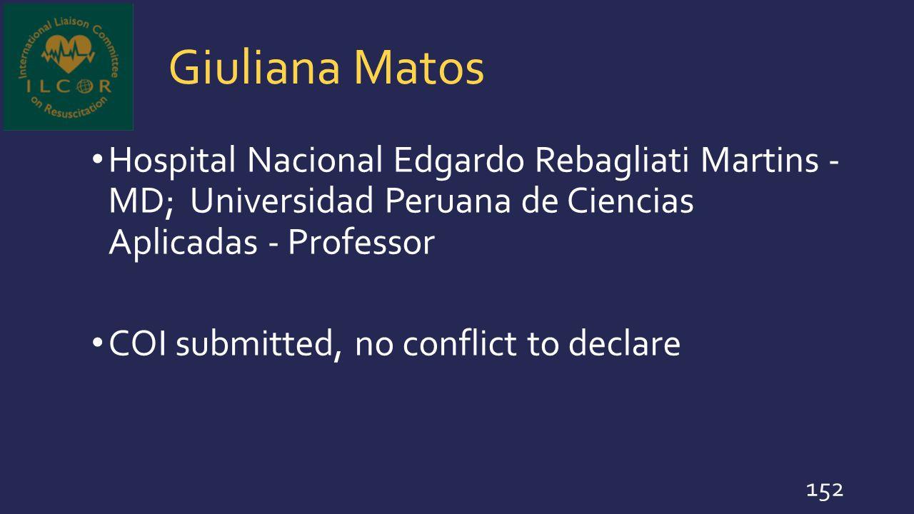 Giuliana Matos Hospital Nacional Edgardo Rebagliati Martins - MD; Universidad Peruana de Ciencias Aplicadas - Professor.