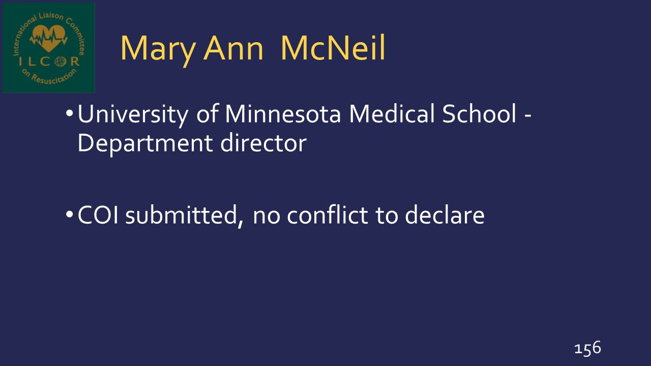 Mary Ann McNeil University of Minnesota Medical School - Department director.
