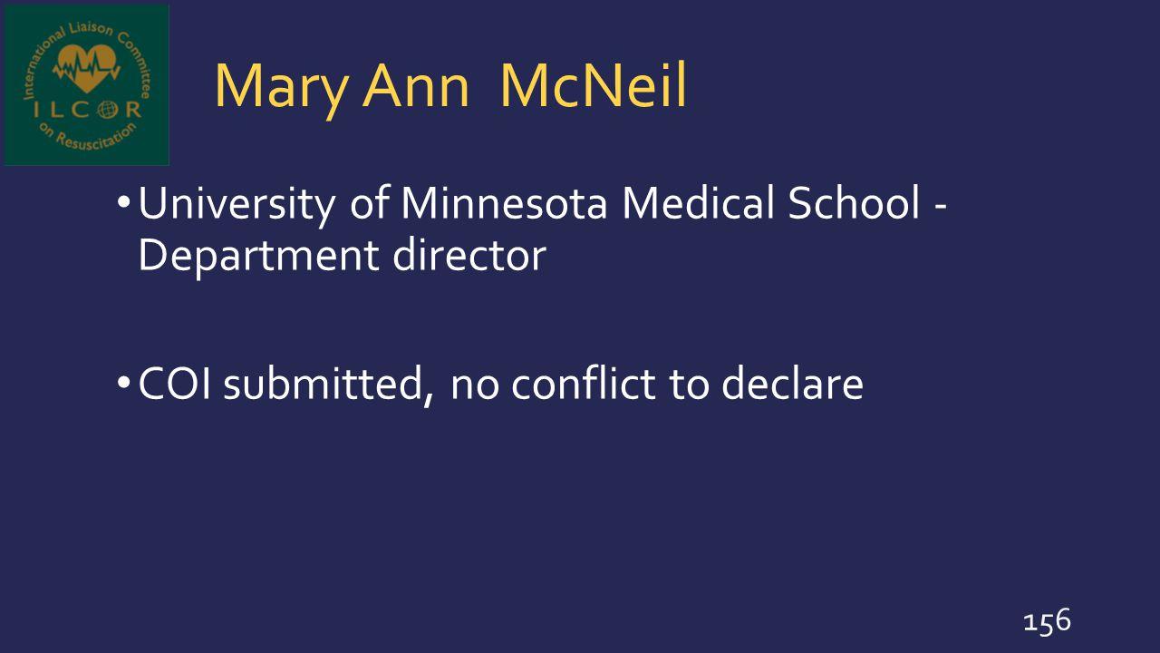 Mary Ann McNeil University of Minnesota Medical School - Department director.