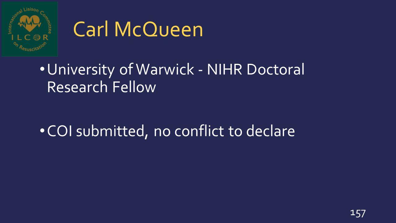 Carl McQueen University of Warwick - NIHR Doctoral Research Fellow