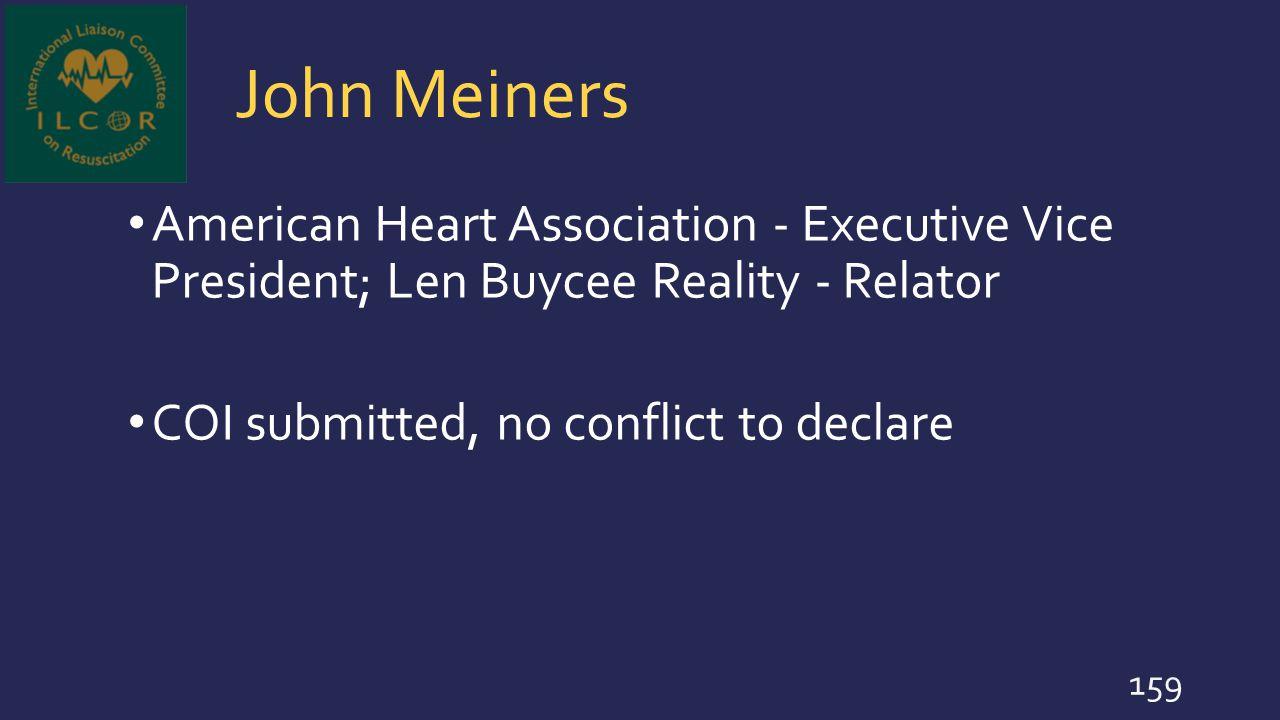 John Meiners American Heart Association - Executive Vice President; Len Buycee Reality - Relator.