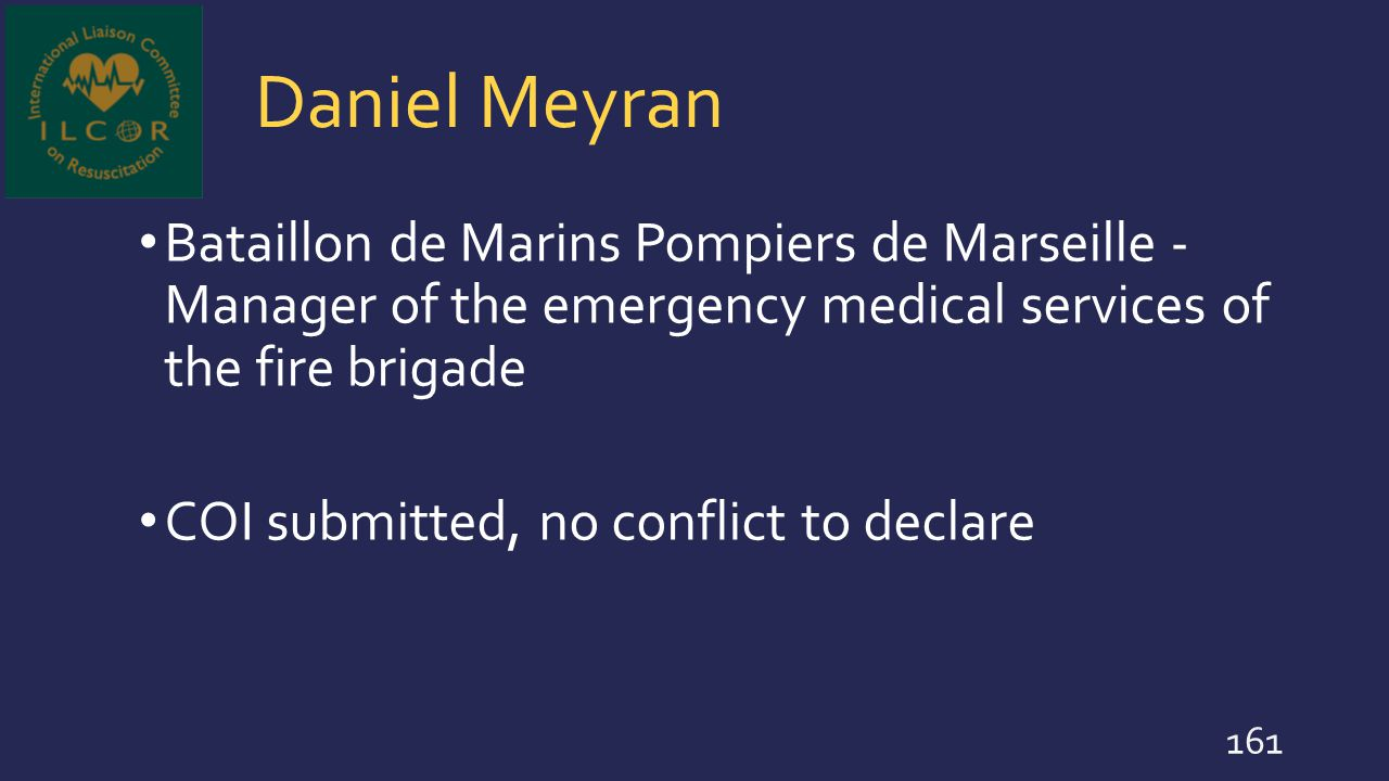 Daniel Meyran Bataillon de Marins Pompiers de Marseille - Manager of the emergency medical services of the fire brigade.