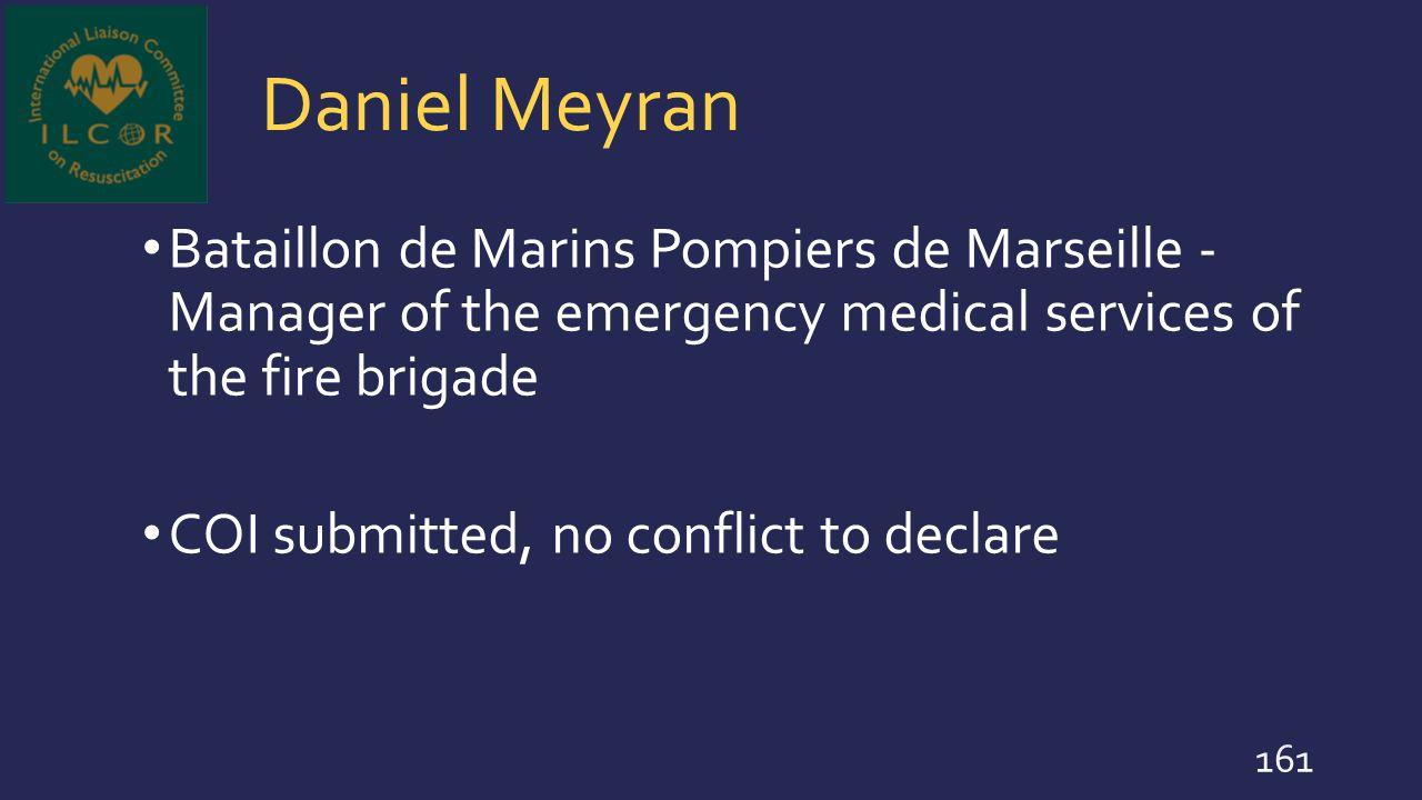 Daniel Meyran Bataillon de Marins Pompiers de Marseille - Manager of the emergency medical services of the fire brigade.
