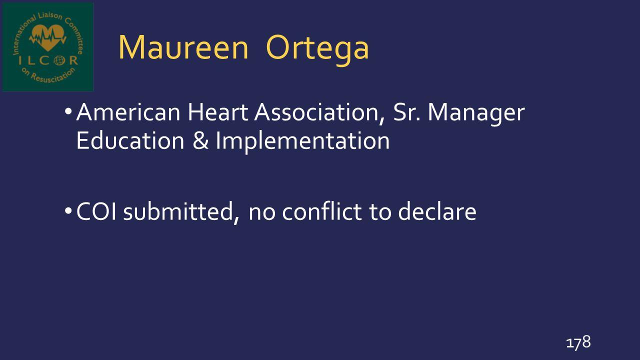 Maureen Ortega American Heart Association, Sr. Manager Education & Implementation.