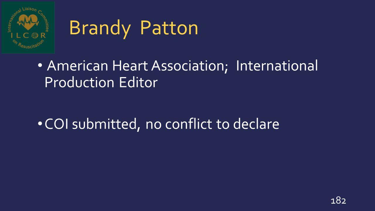 Brandy Patton American Heart Association; International Production Editor.