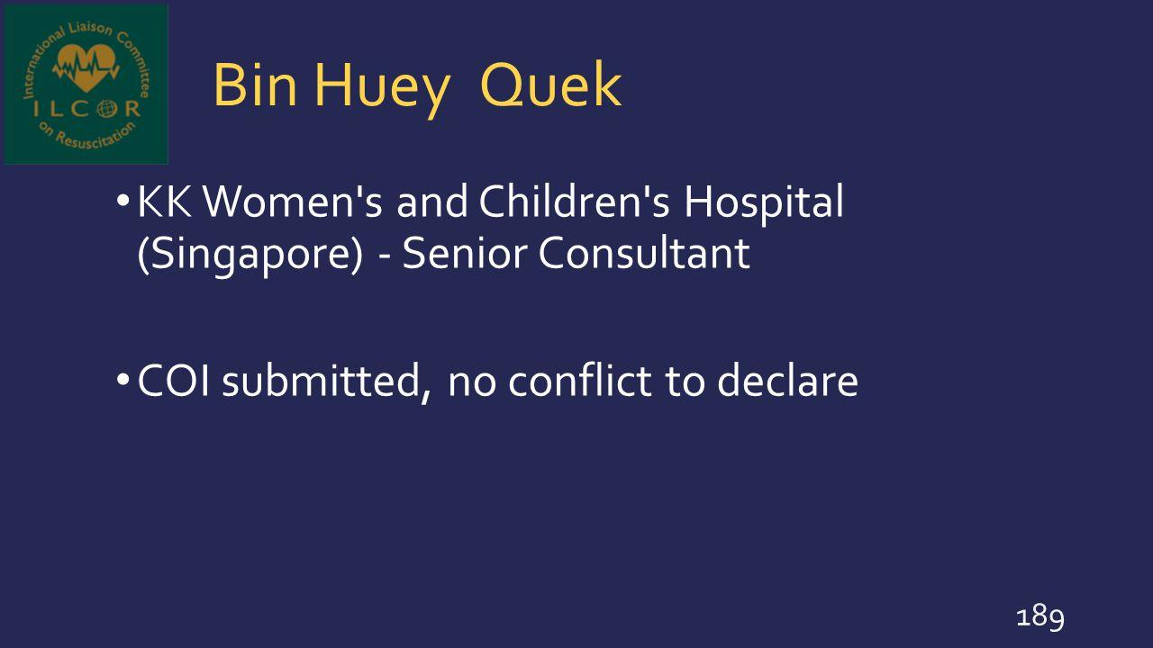 Bin Huey Quek KK Women s and Children s Hospital (Singapore) - Senior Consultant.