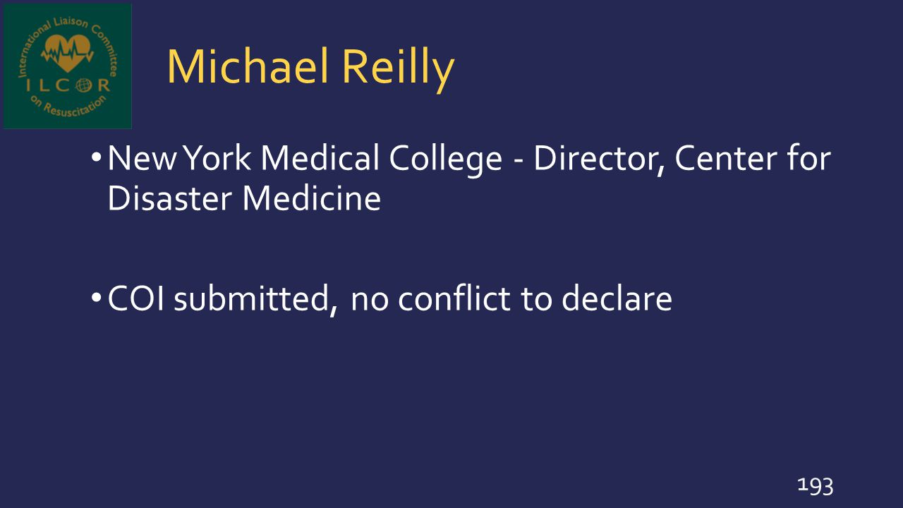 Michael Reilly New York Medical College - Director, Center for Disaster Medicine.