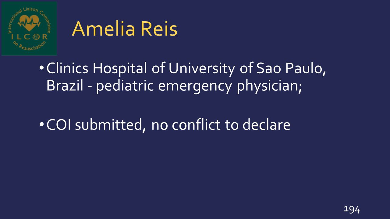 Amelia Reis Clinics Hospital of University of Sao Paulo, Brazil - pediatric emergency physician; COI submitted, no conflict to declare.