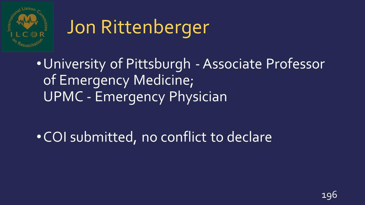 Jon Rittenberger University of Pittsburgh - Associate Professor of Emergency Medicine; UPMC - Emergency Physician.