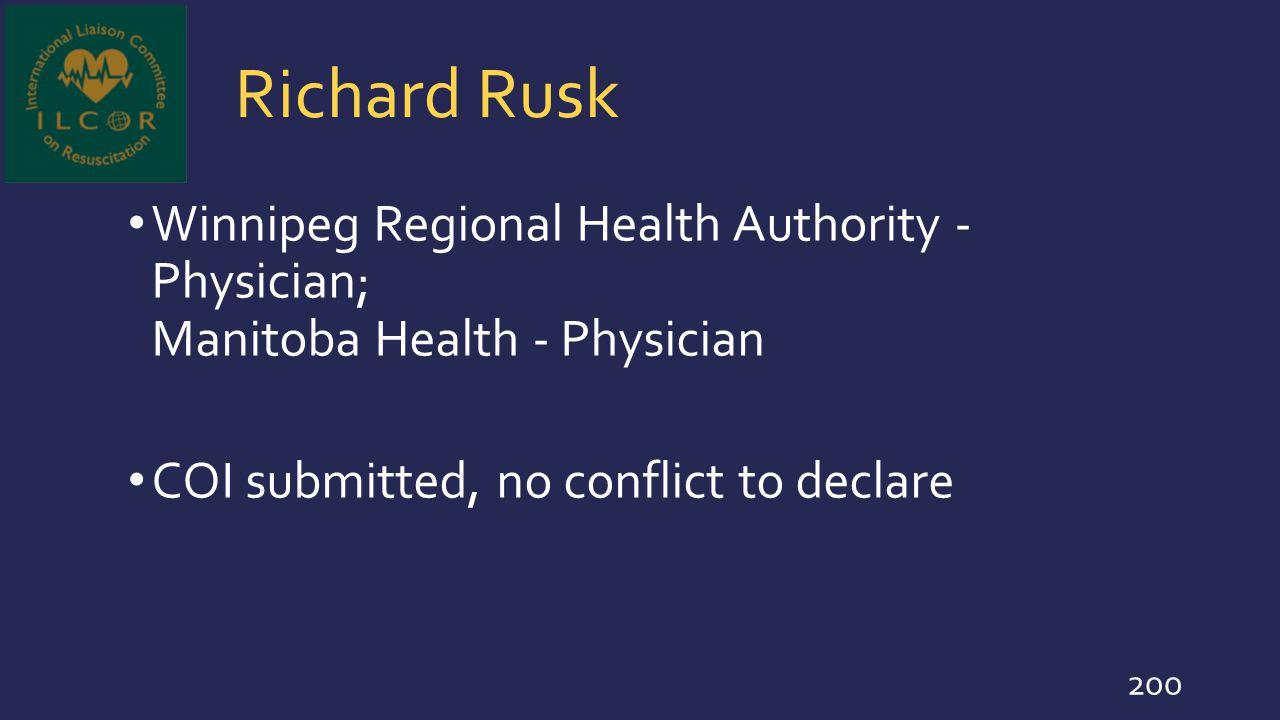 Richard Rusk Winnipeg Regional Health Authority - Physician; Manitoba Health - Physician.