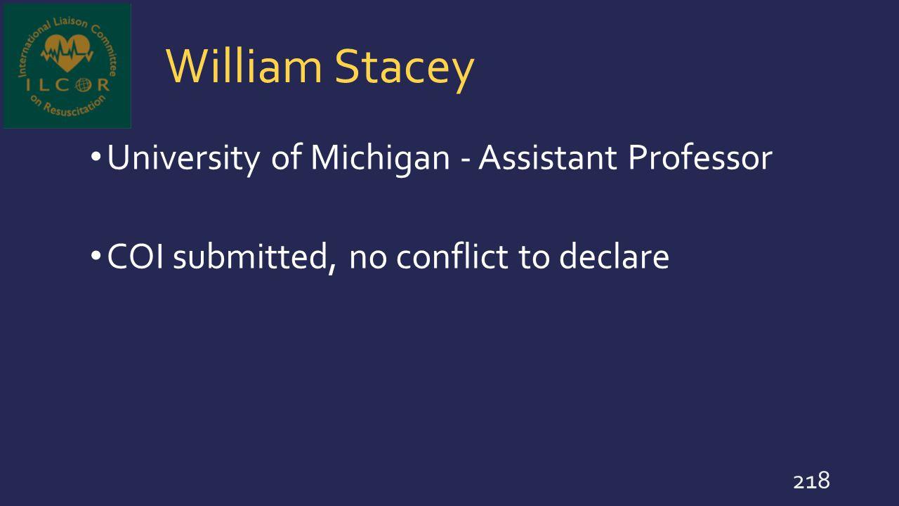 William Stacey University of Michigan - Assistant Professor