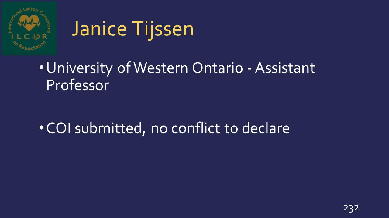 Janice Tijssen University of Western Ontario - Assistant Professor