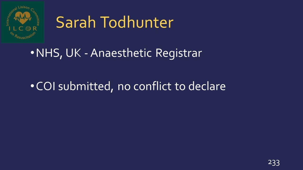 Sarah Todhunter NHS, UK - Anaesthetic Registrar