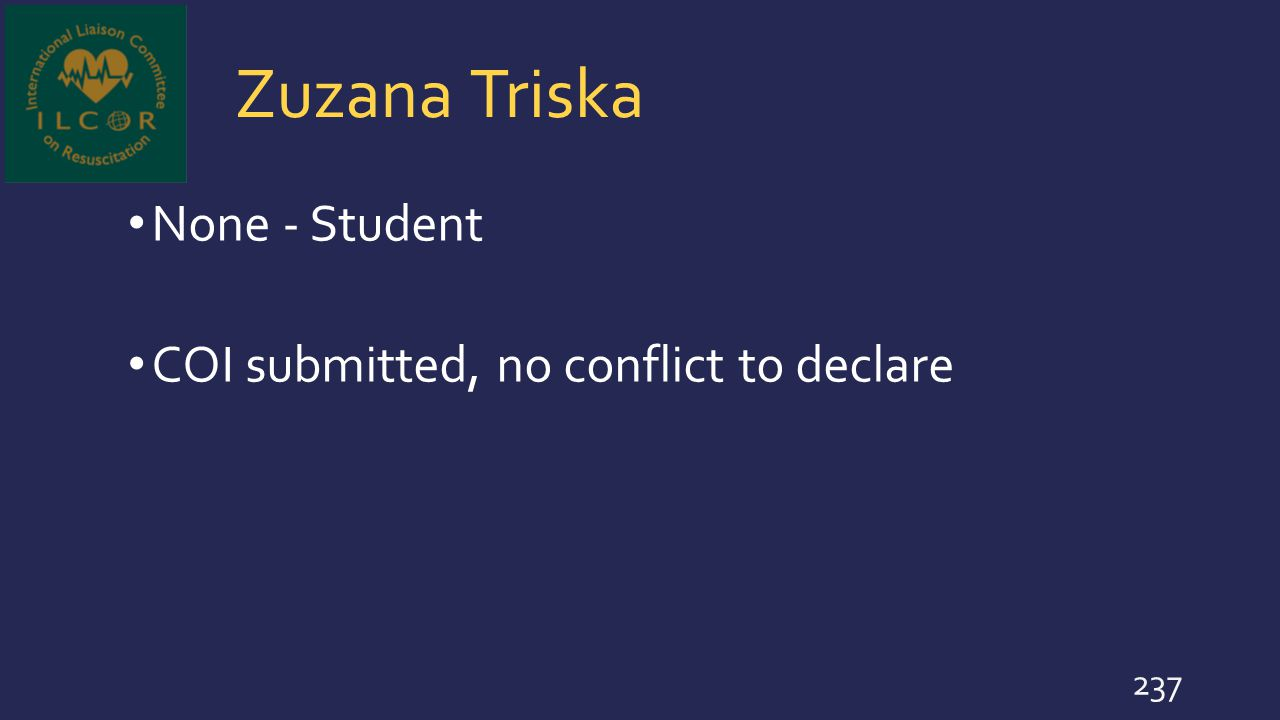 Zuzana Triska None - Student COI submitted, no conflict to declare
