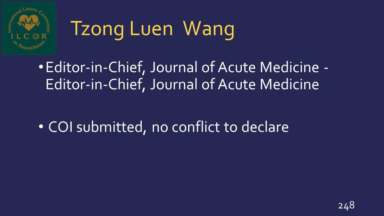 Tzong Luen Wang Editor-in-Chief, Journal of Acute Medicine - Editor-in-Chief, Journal of Acute Medicine.