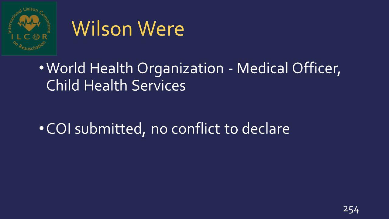 Wilson Were World Health Organization - Medical Officer, Child Health Services.