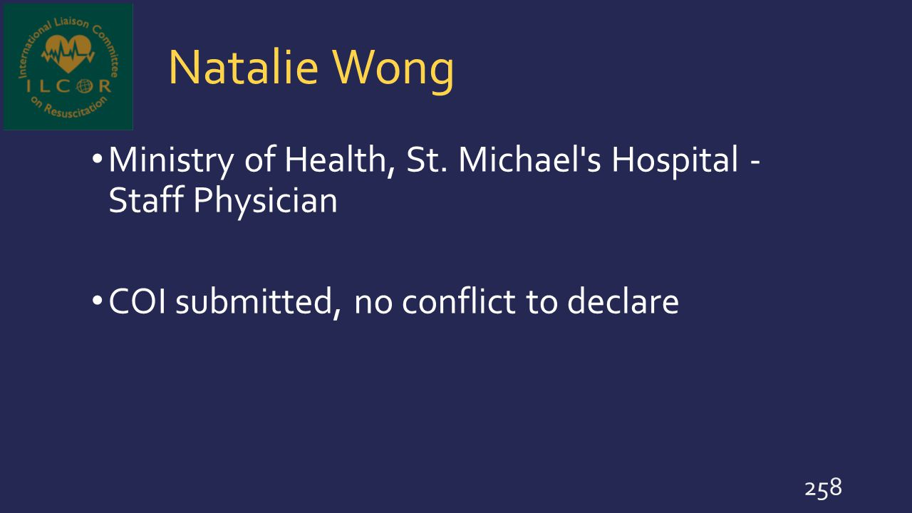Natalie Wong Ministry of Health, St. Michael s Hospital - Staff Physician.