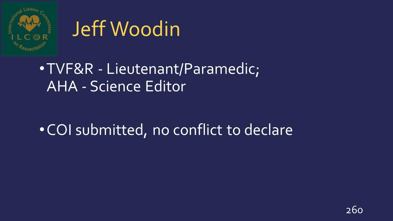 Jeff Woodin TVF&R - Lieutenant/Paramedic; AHA - Science Editor