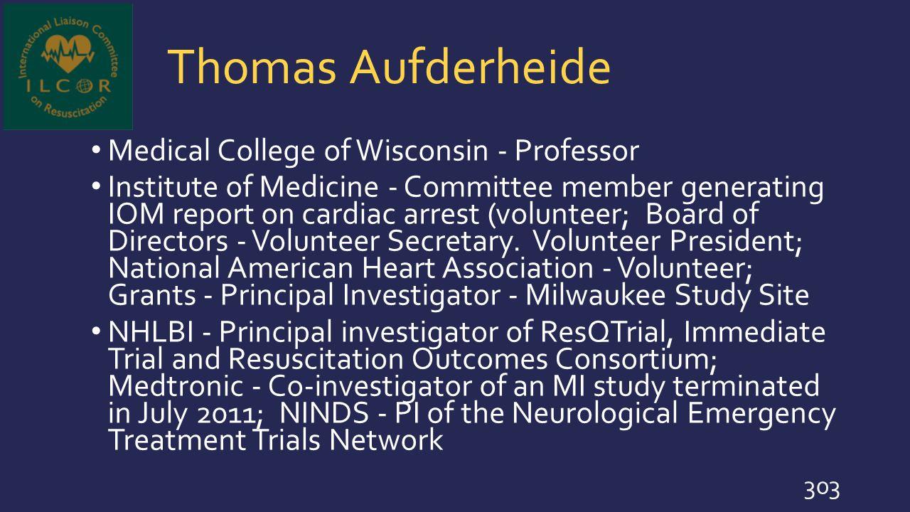 Thomas Aufderheide Medical College of Wisconsin - Professor