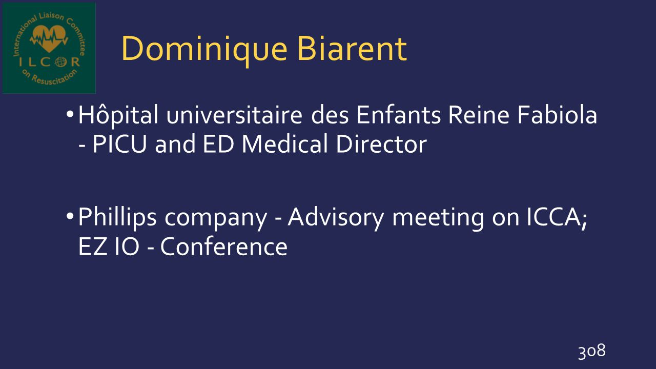 Dominique Biarent Hôpital universitaire des Enfants Reine Fabiola - PICU and ED Medical Director.