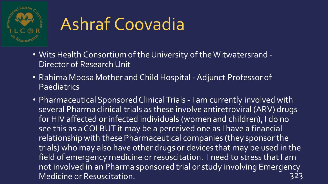 Ashraf Coovadia Wits Health Consortium of the University of the Witwatersrand - Director of Research Unit.
