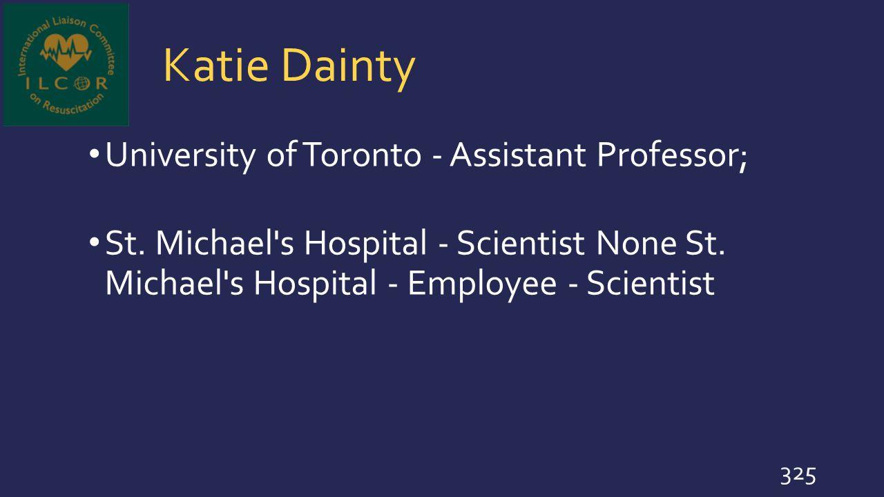 Katie Dainty University of Toronto - Assistant Professor;