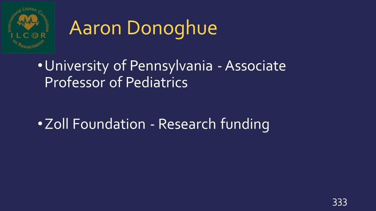 Aaron Donoghue University of Pennsylvania - Associate Professor of Pediatrics.