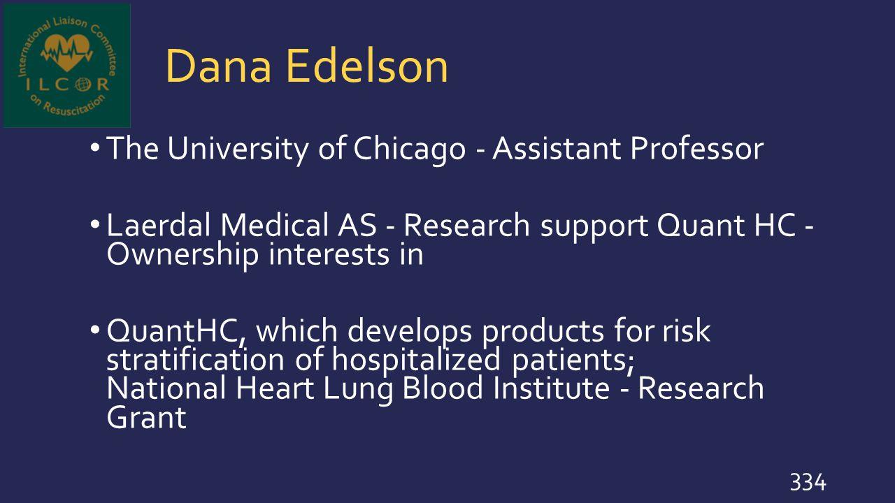 Dana Edelson The University of Chicago - Assistant Professor