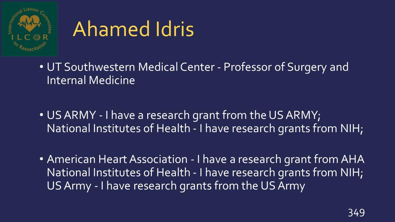 Ahamed Idris UT Southwestern Medical Center - Professor of Surgery and Internal Medicine.