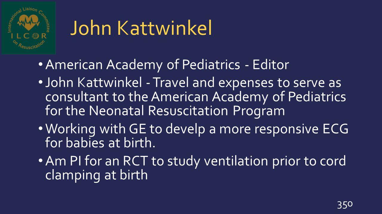John Kattwinkel American Academy of Pediatrics - Editor