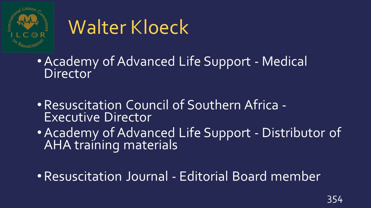Walter Kloeck Academy of Advanced Life Support - Medical Director