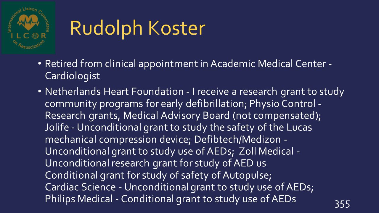 Rudolph Koster Retired from clinical appointment in Academic Medical Center - Cardiologist.