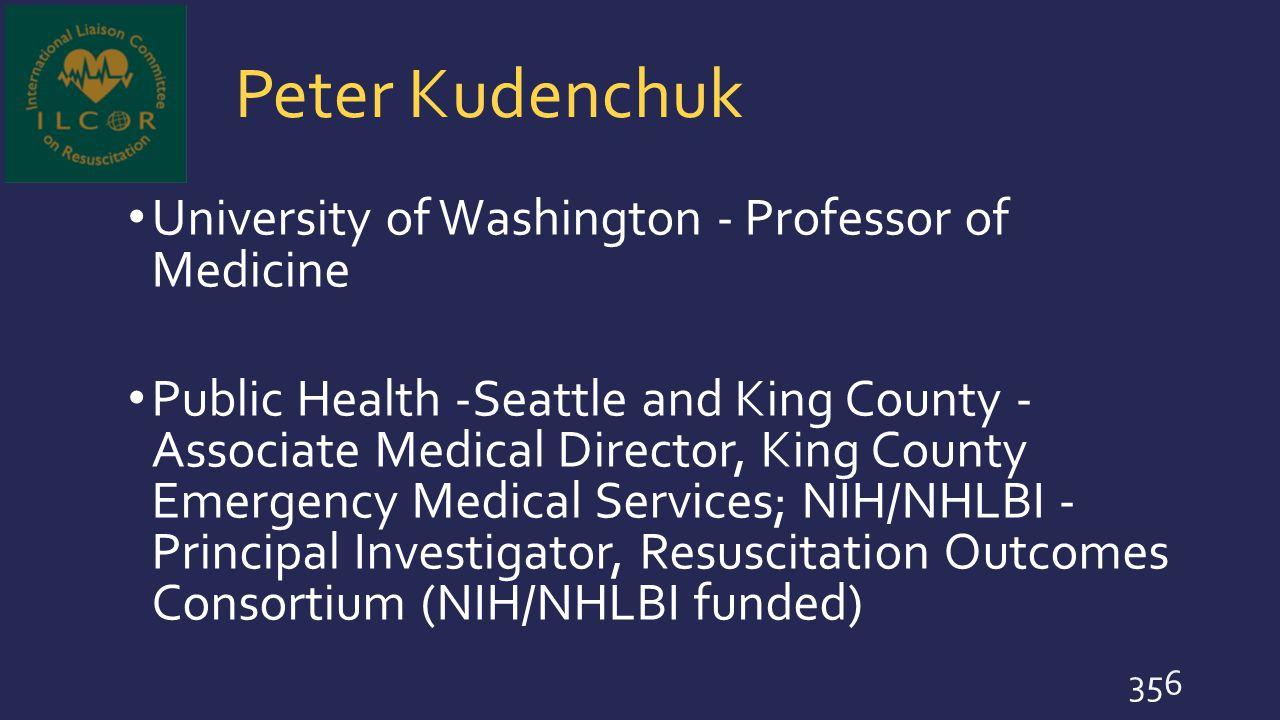 Peter Kudenchuk University of Washington - Professor of Medicine