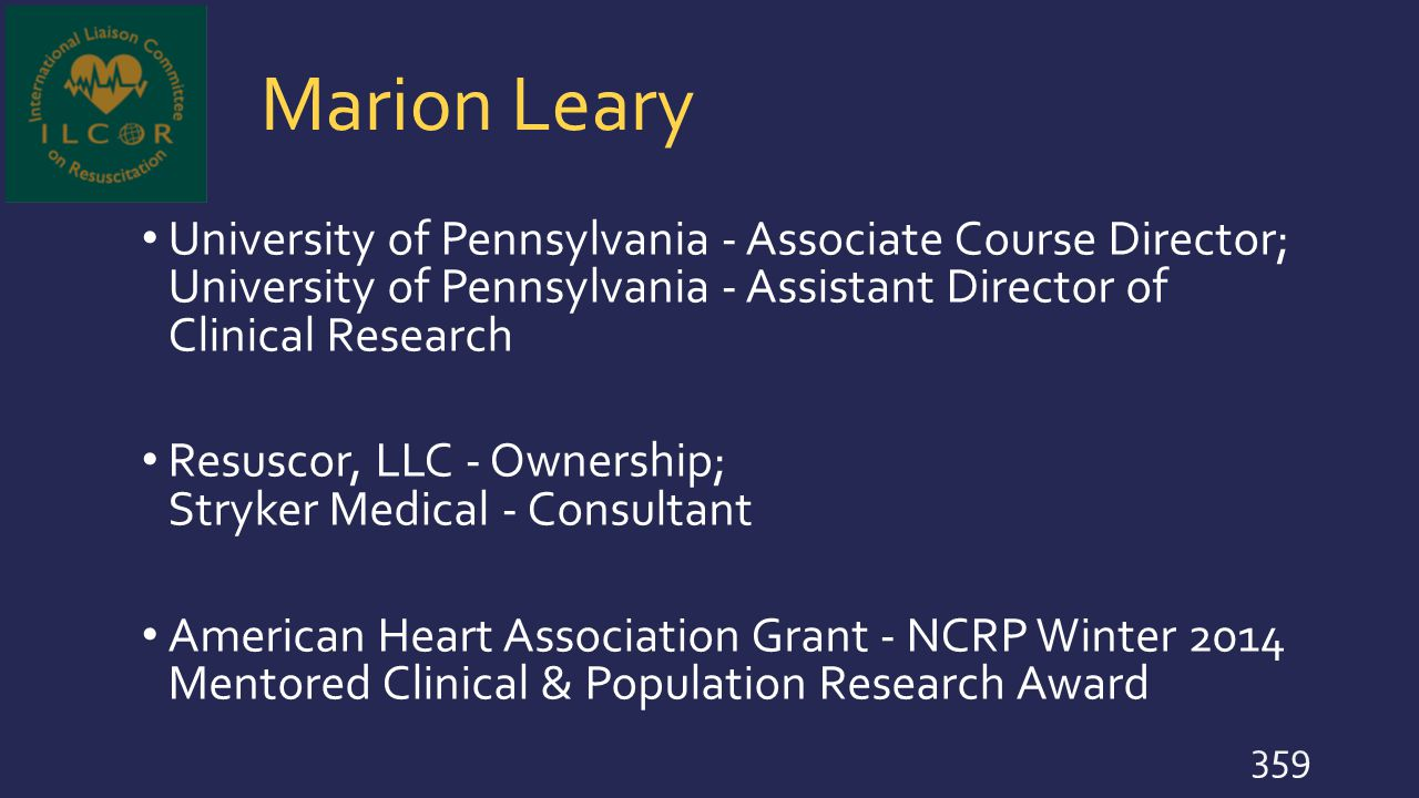 Marion Leary University of Pennsylvania - Associate Course Director; University of Pennsylvania - Assistant Director of Clinical Research.