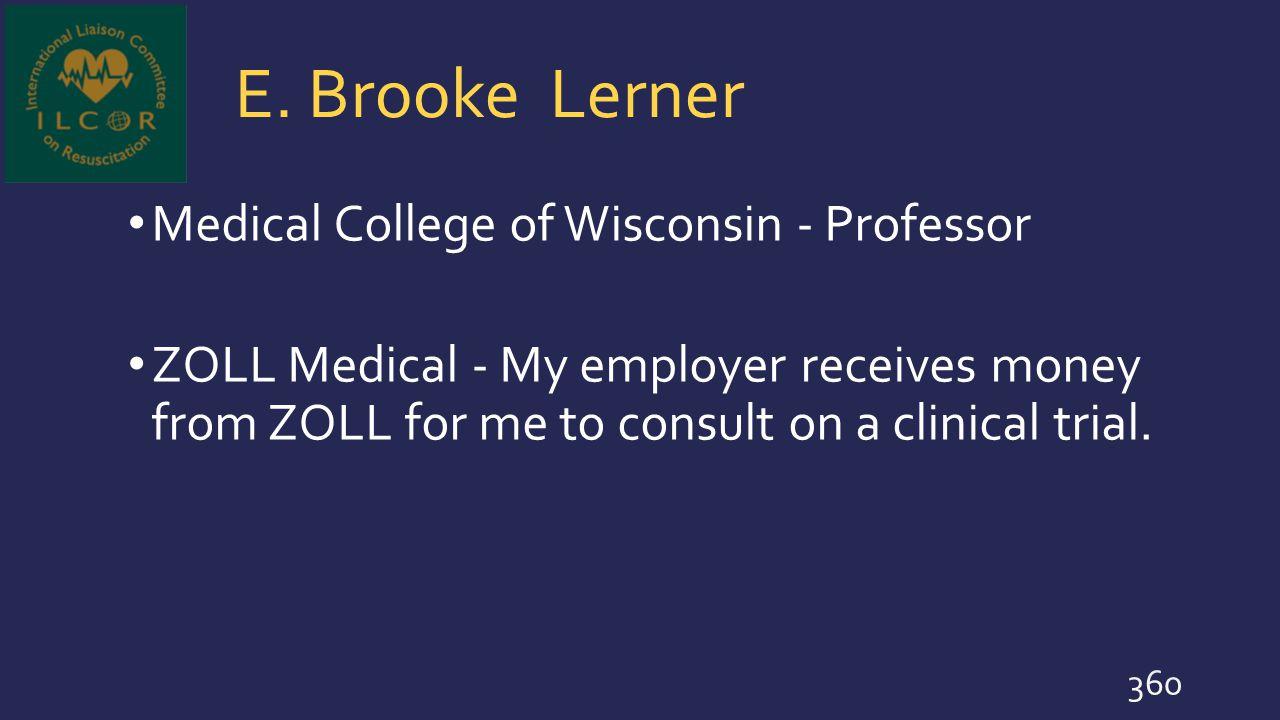 E. Brooke Lerner Medical College of Wisconsin - Professor
