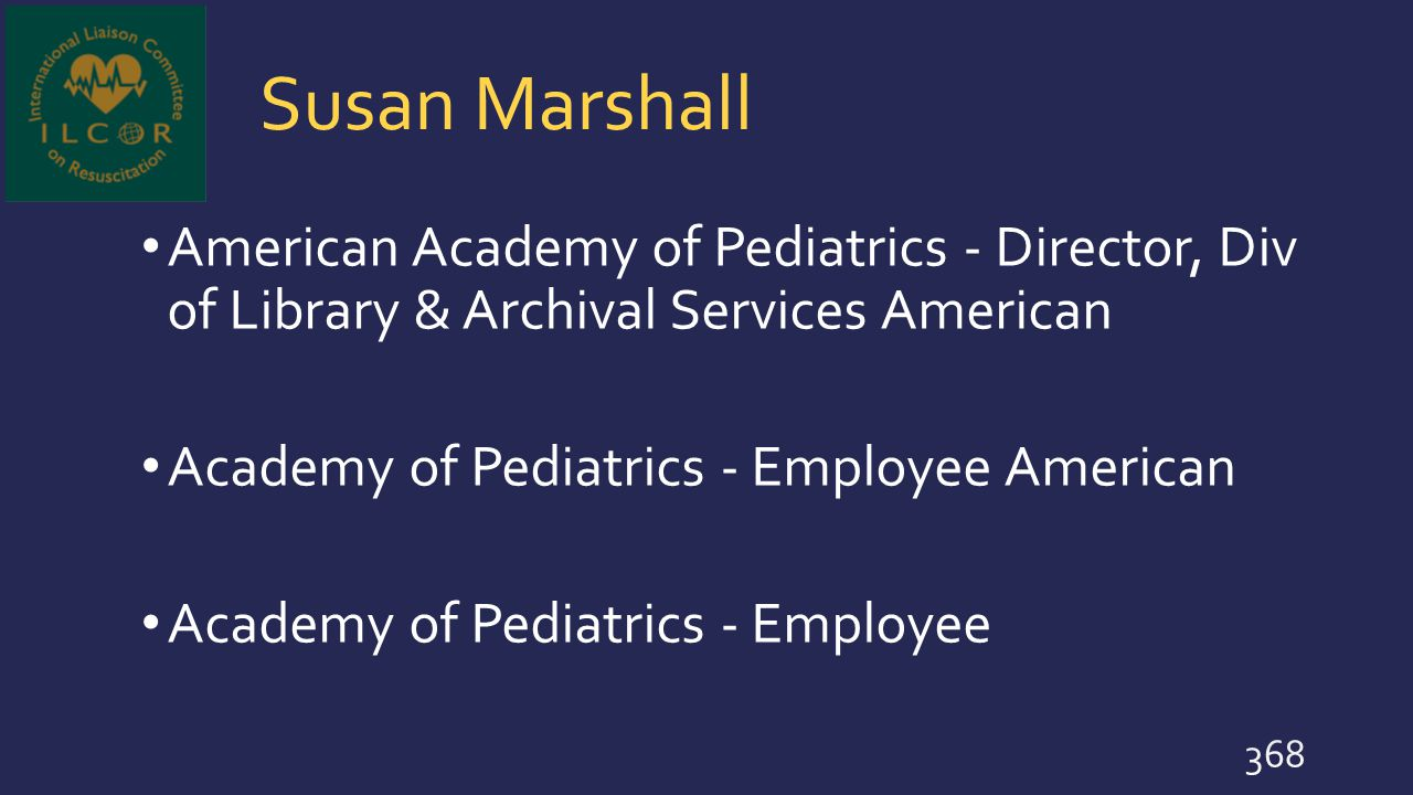 Susan Marshall American Academy of Pediatrics - Director, Div of Library & Archival Services American.