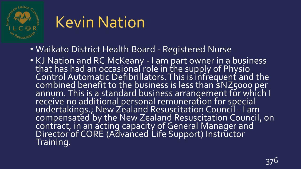 Kevin Nation Waikato District Health Board - Registered Nurse