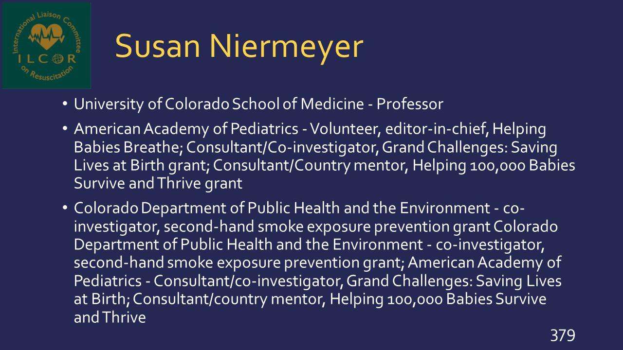 Susan Niermeyer University of Colorado School of Medicine - Professor